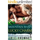 Mountain Man's Lucky Charm: A Single Dad Romance (Mountain Men of Liberty Book 12)