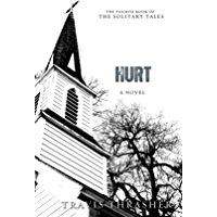 Hurt: A Novel (Solitary Tales Series Book 4)