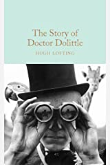 The Story of Doctor Dolittle (Macmillan Collector's Library) Kindle Edition