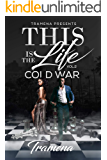 THIS IS THE LIFE VOL. 2: COLD WAR
