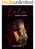 Lola: Em Busca da Liberdade