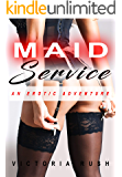 Maid Service: An Erotic Adventure (Jade's Erotic Adventures Book 23)