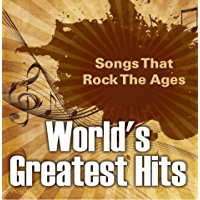 World's Greatest Hits: Songs That Rock The Ages: Popular Songs (Children's Music Books) book cover
