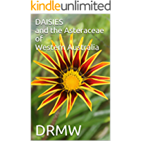 DAISIES and the Asteraceae of Western Australia