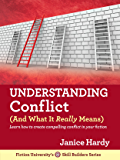 Understanding Conflict : (And What It Really Means) (Skill Builders Book 2)