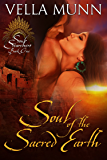 Soul of the Sacred Earth (Soul Searchers Book 1)