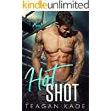 Hot Shot (The King Brothers Book 3)