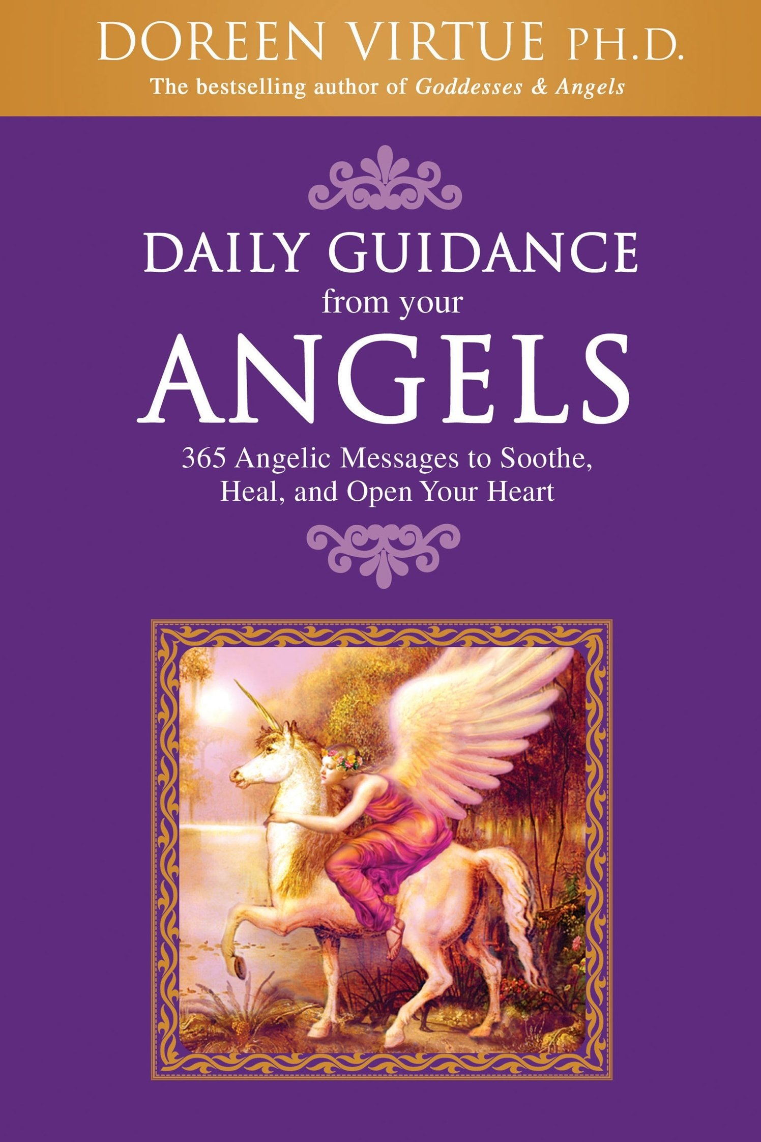 Daily Guidance from Your Angels: 365 Angelic Messages to