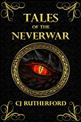 Tales of the Neverwar - The Boxset: A YA Scifi Fantasy Adventure Kindle Edition