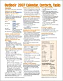Microsoft Outlook 2007 Calendar, Contacts, Tasks Quick Reference Guide (Cheat Sheet of Instructions, Tips & Shortcuts - Laminated Card)