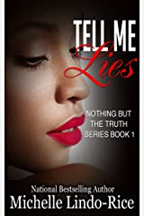 Tell Me Lies (Nothing But the Truth) Kindle Edition