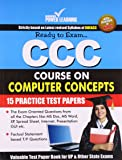 CCC Course On Computer Concepts (Practice Test Papers)