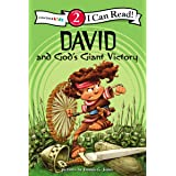 David and God's Giant Victory: Biblical Values, Level 2 (I Can Read! / Dennis Jones Series)