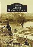 Ohio's Buckeye Trail (Images of America)