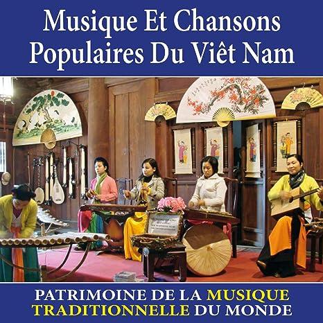 Musique Et Chansons Populaires Du Viêt Nam Patrimoine De La Musique Traditionnelle Du Monde Tran Van Khé Mai Thu Amazon Fr