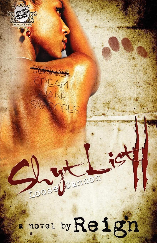 Amazon.com: Shyt List 2: Loose Cannon (The Cartel ...