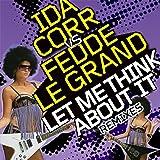 Let Me Think About It (Remixes)
