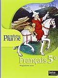 Français 5e L'oeil et la plume : Programme 2010