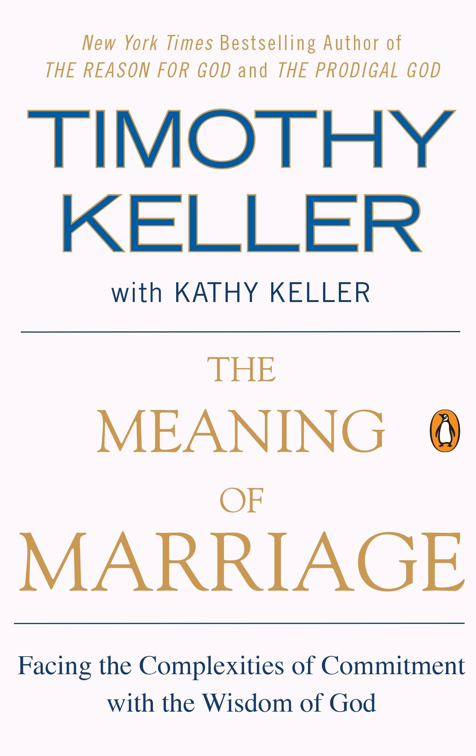 Amazon.com: The Meaning of Marriage: Facing the Complexities of ...