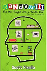 Random III: Even More Thoughts from a Random Mind Kindle Edition