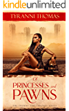 Of Princesses and Pawns (The Thorns and Thrones Series Book 1)