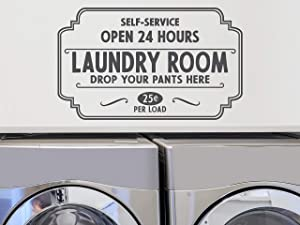 Story of Home LLC Self-Service Laundry Room Open 24 Hours Drop Your Pants Here Laundry Room Decal Laundry Vinyl Wall Decal