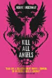Kill All Angels (The Unnoticeables)