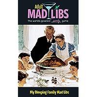 My Bleeping Family Mad Libs (Adult Mad Libs)