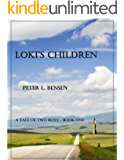 Loki's Children: A Tale of Two Boys - Book One