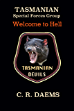 Tasmanian SFG: Welcome to Hell