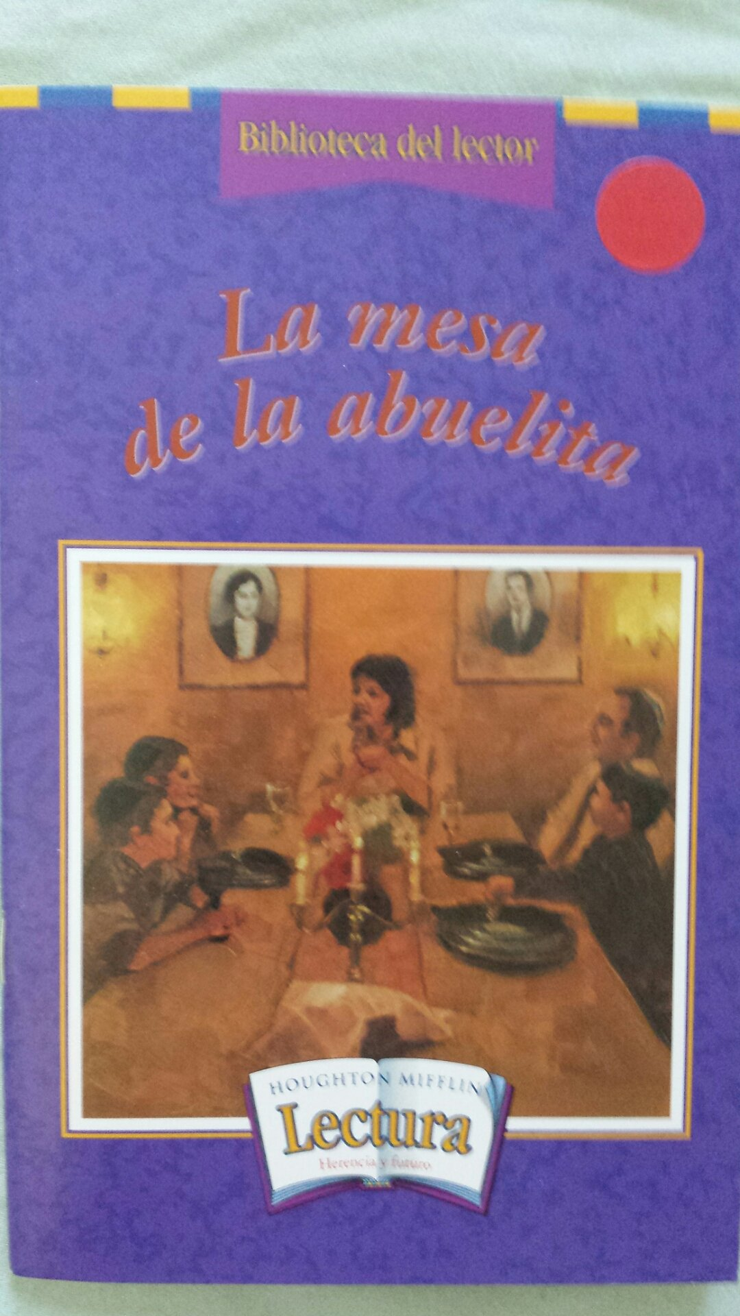 Read Online Houghton Mifflin Reading Spanish: Readers Library Take Home Book 4 (Set of 5) Level 3 La Mesa De La Abuelita (Spanish Edition) pdf epub