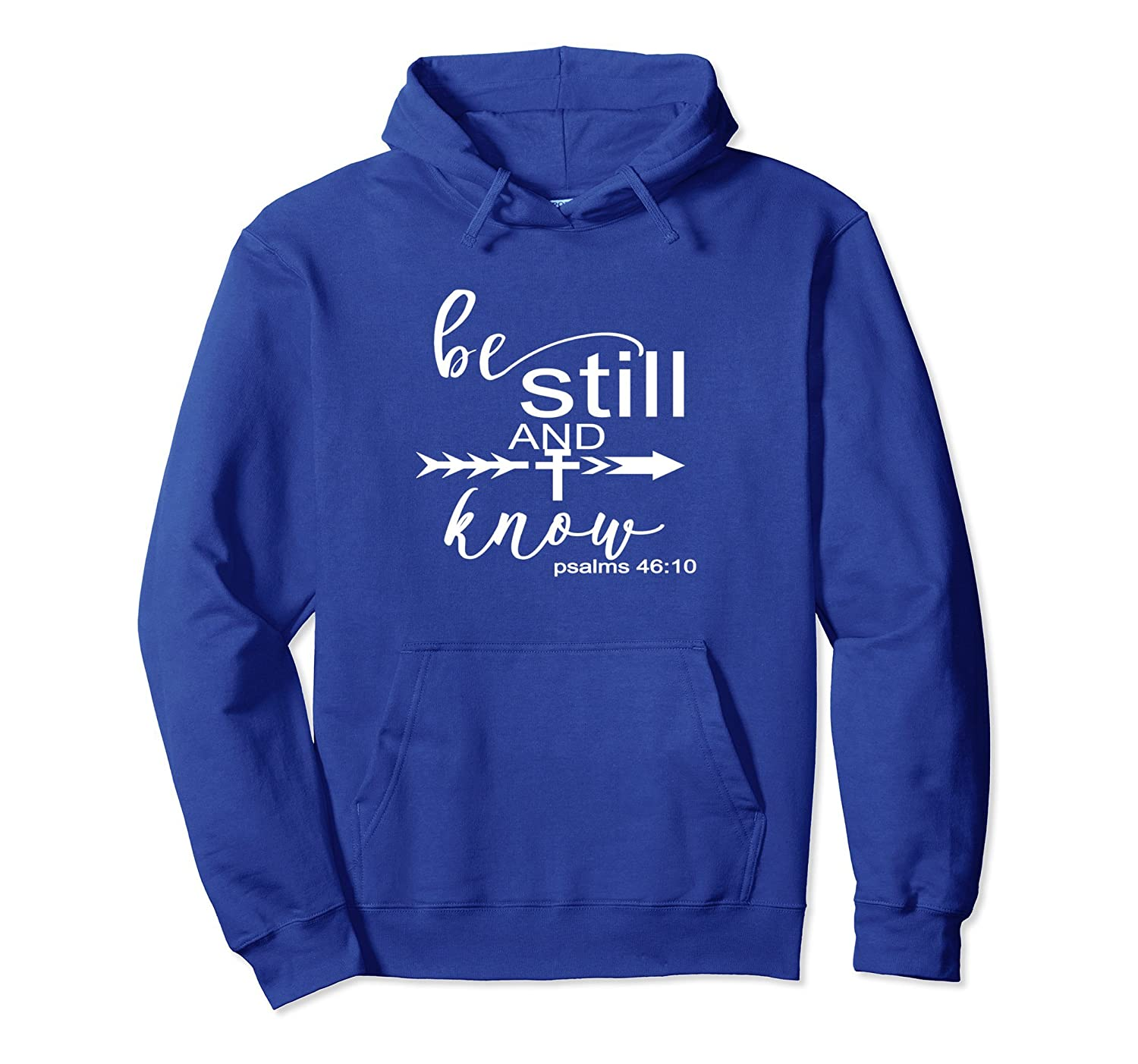 Christian Hoodie Life & Faith-Scripture Be Still & Know-alottee gift