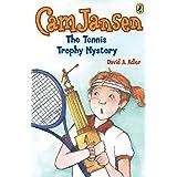 Cam Jansen: The Tennis Trophy Mystery #23