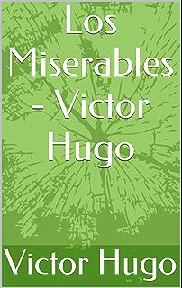Los miserables (Alianza Literaria (AL)) eBook: Hugo, Victor ...