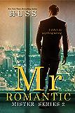 Mr. Romantic (The Mister Series Book 2)