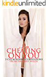 I'm Cheating On You:  3 Cuckolding Confessions