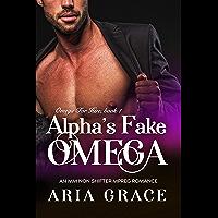 Alpha's Fake Omega: M/M Non Shifter MPreg Romance (Omega For Hire Book 1) (English Edition)