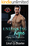 Unlocking Hope (Special Forces: Operation Alpha) (A Flipping Love Story Book 2)