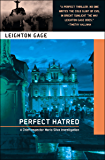 Perfect Hatred (A Chief Inspector Mario Silva Investigation Book 6)