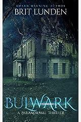 Bulwark Kindle Edition
