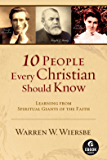 10 People Every Christian Should Know (Ebook Shorts)
