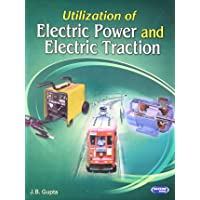 Utilization of Electric Power & Electric Traction