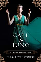 Call to Juno (A Tale of Ancient Rome Book 3) Kindle Edition