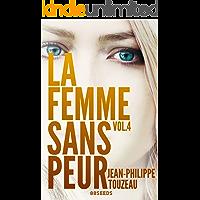 La femme sans peur (Volume 4) (French Edition)