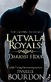 Latvala Royals: Darkest Hour