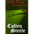 Zombie Threat: The Undead Arise: The Danger to Mankind's Survival