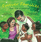 Forever Families: God's Gift of Adoption
