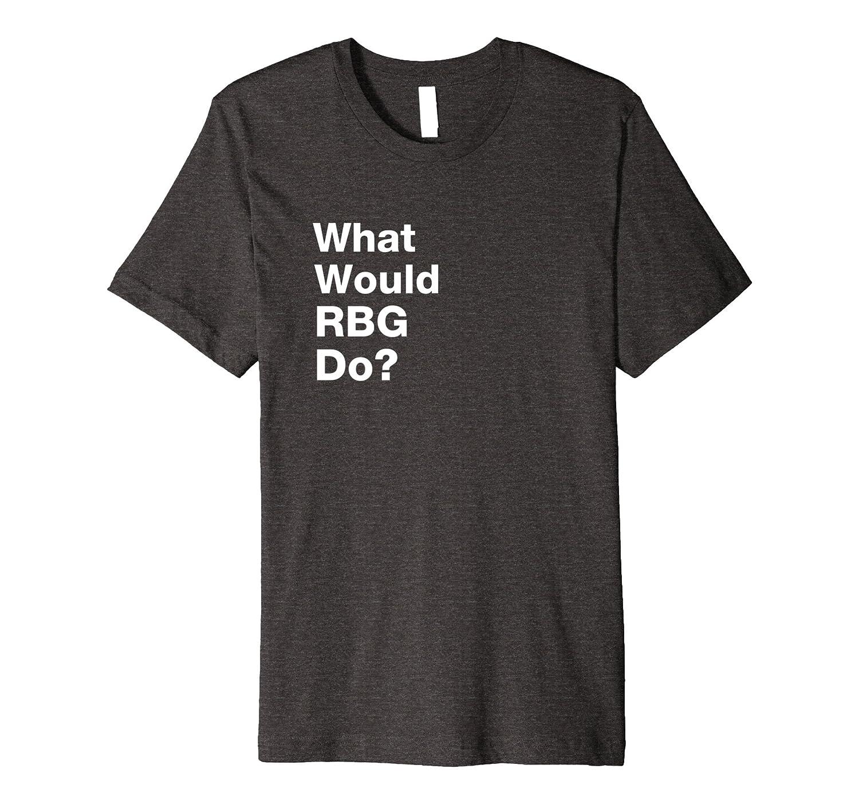 Funny Saying RBG Ruth Bader Ginsburg SCOTUS Law T-Shirt-mt