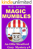Magic Mumbles (An Ollie Stratford Cozy Mystery Book 4)