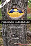 The Northern Forest Canoe Trail Planning and Paddling Log: A User Guide and Trail Journal For Northern Forest Canoe Trail Adventurers